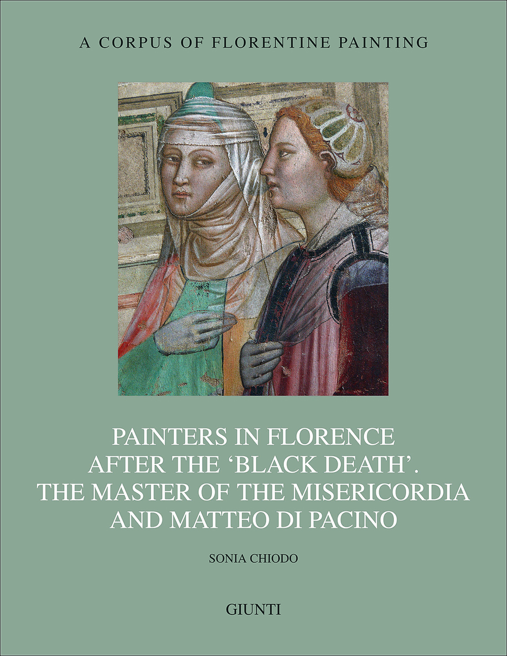 Painters in Florence after the 'black death'. The Master of the Misericordia and Matteo di Pacino