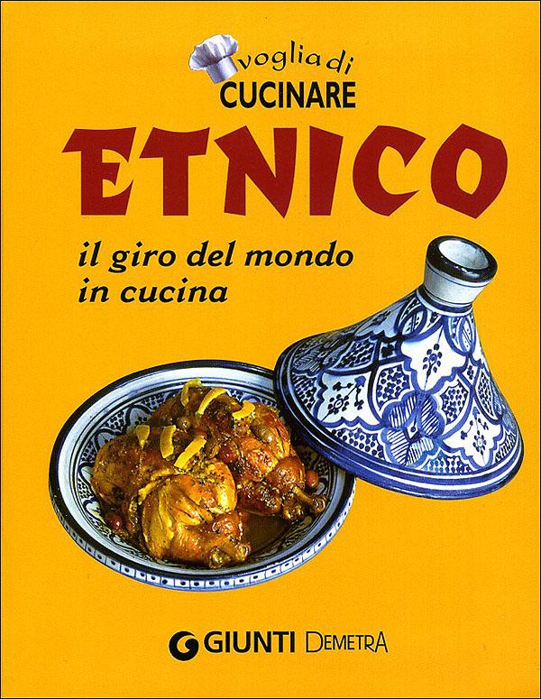 Voglia di Cucinare Etnico