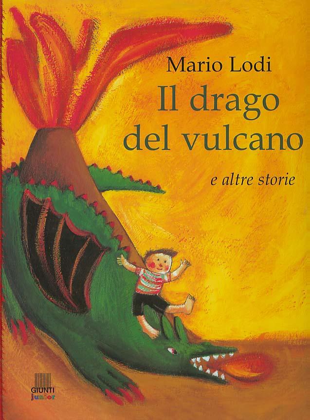 Il drago del vulcano e altre storie