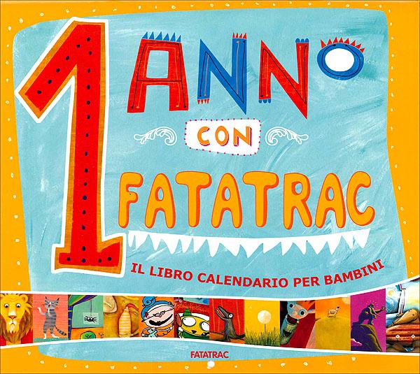 1 anno con Fatatrac