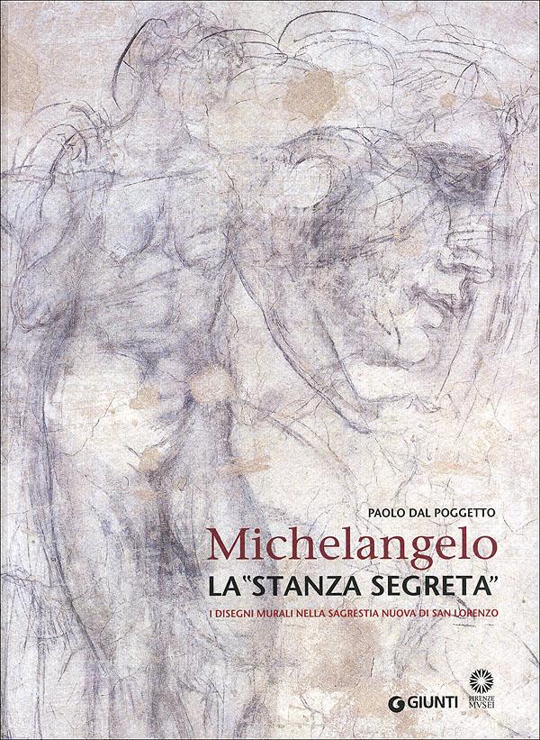 Michelangelo - La ''stanza segreta''