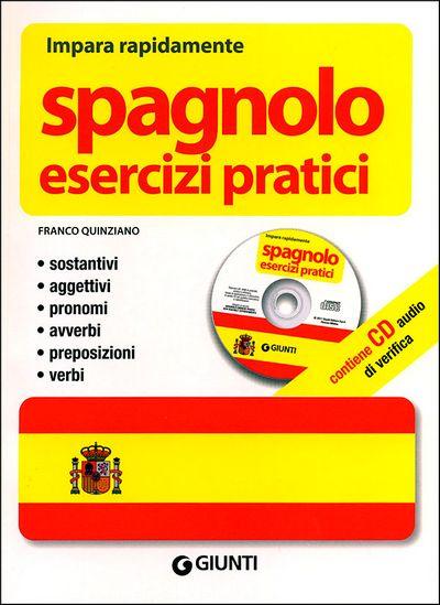 Spagnolo. Esercizi pratici + CD