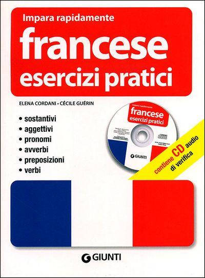 Francese. Esercizi pratici + CD
