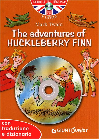The adventures of Huckleberry Finn + CD