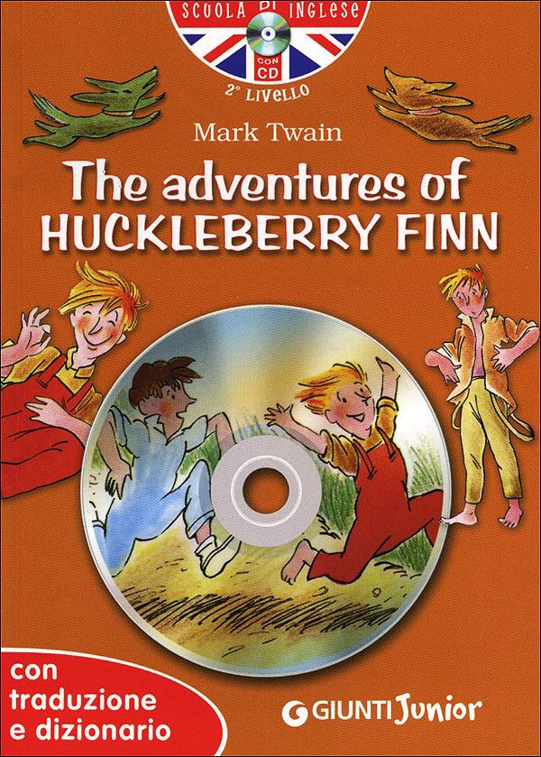 The adventures of Huckleberry Finn + CD