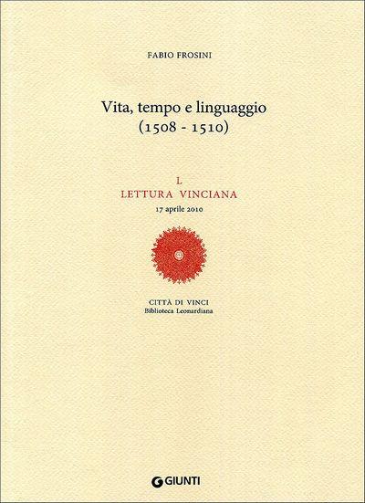 Vita, tempo e linguaggio (1508-1510)