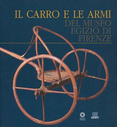 Il carro e le armi del Museo egizio di Firenze
