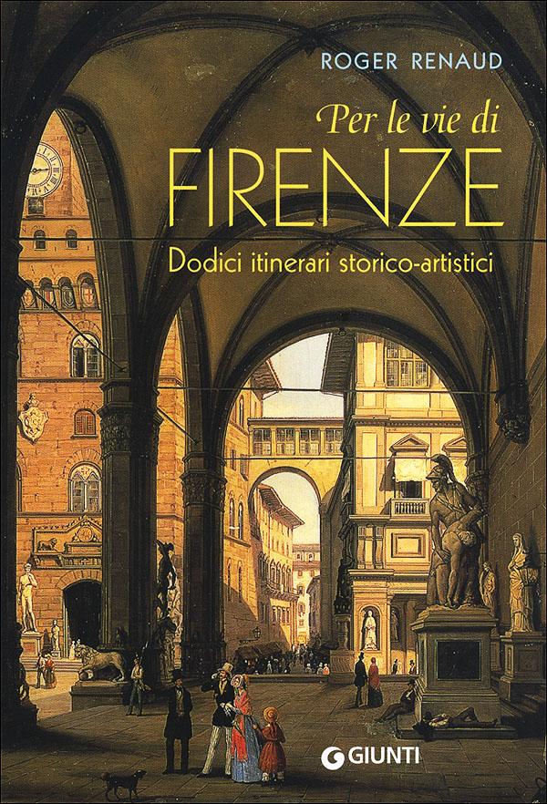 Per le vie di Firenze