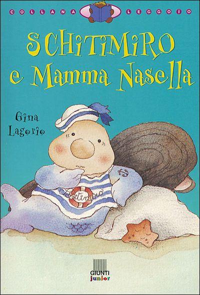 Schitimiro e Mamma Nasella