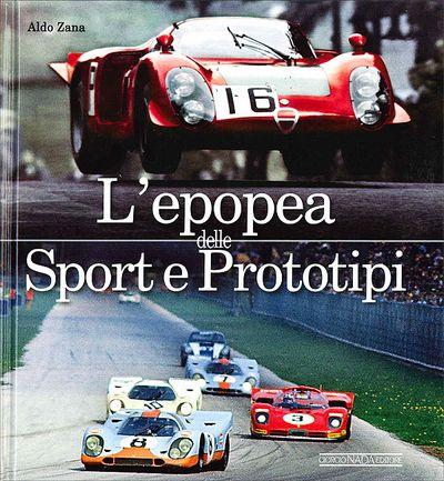 L'epopea delle Sport e Prototipi