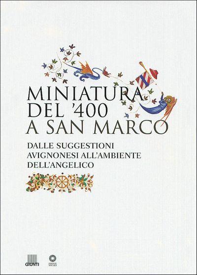 Miniatura del '400 a San Marco