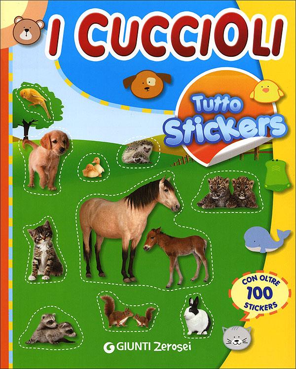 Tutto stickers. I Cuccioli