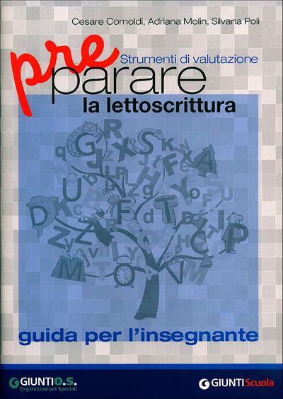 Preparare la lettoscrittura - Guida per l'insegnante