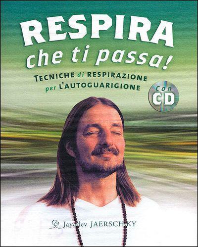 Respira che ti passa! + CD
