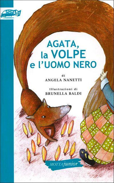 Agata, la volpe e l'uomo nero