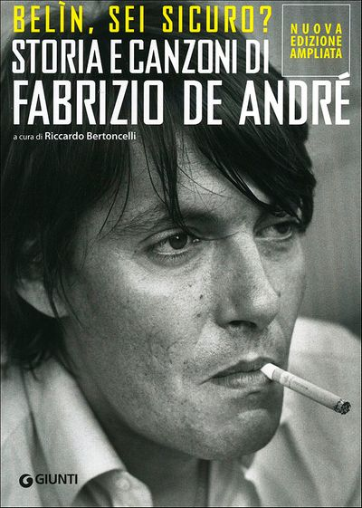 Belin, sei sicuro? Storia e canzoni di Fabrizio De André