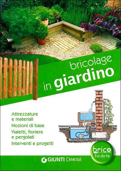 Bricolage in giardino