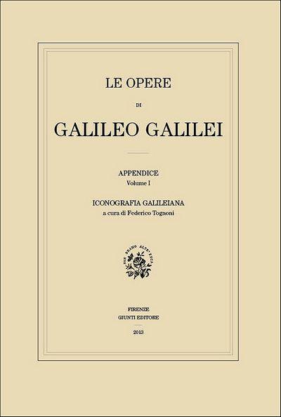 Le Opere di Galileo Galilei - Iconografia galileiana (edizione in brossura)