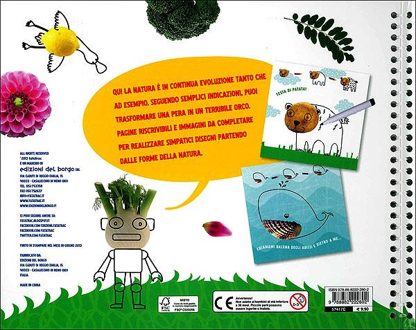 Che bello disegnare con piante, frutti ed elementi naturali...