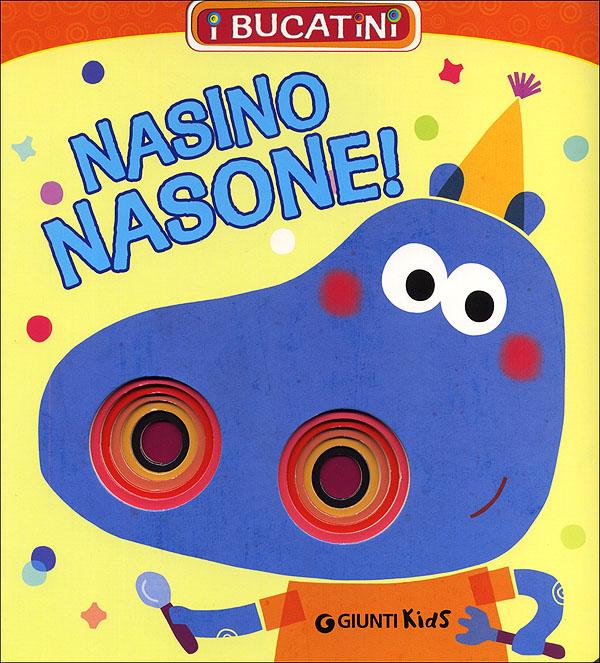 Nasino Nasone!