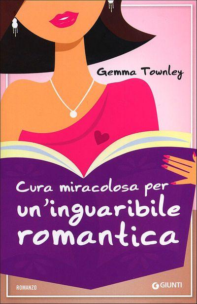 Cura miracolosa per un'inguaribile romantica