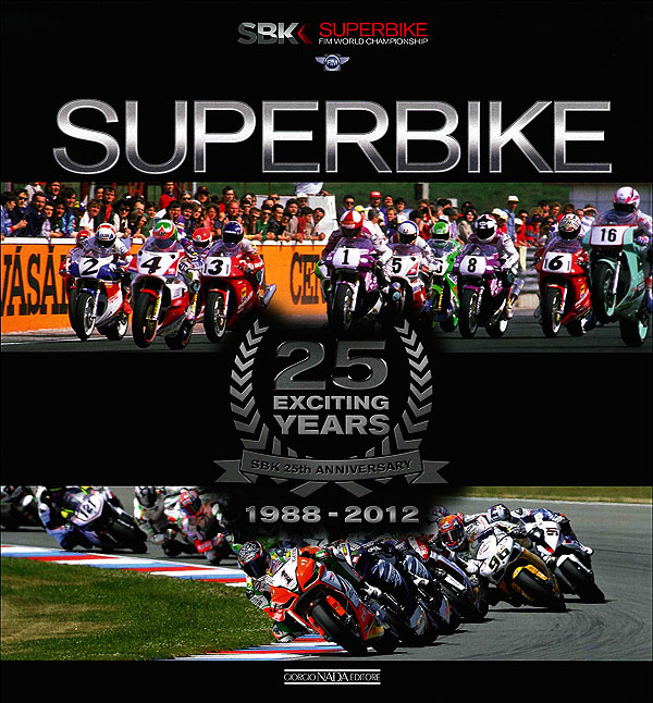 Superbike 1988/2012 - SBK 25th anniversary