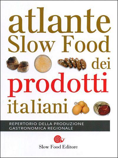 Atlante Slow Food dei prodotti italiani