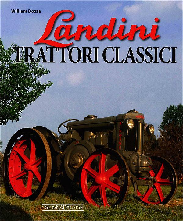 Landini. Trattori classici italiani