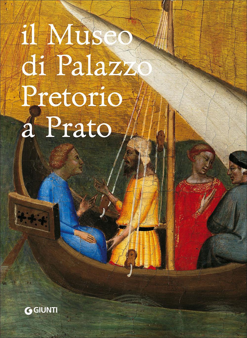 Il Museo di Palazzo Pretorio a Prato