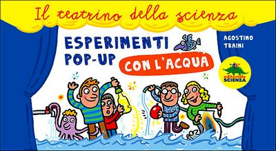 Esperimenti pop-up con l'acqua