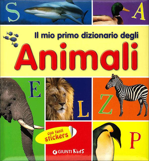 Il mio primo dizionario degli Animali