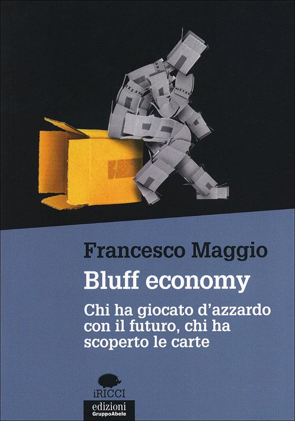 Bluff economy