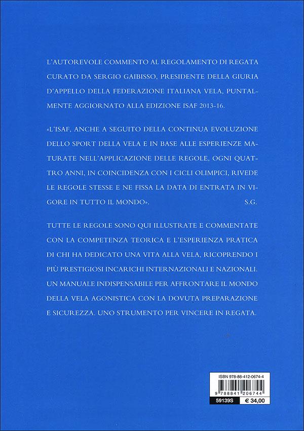 Regolamento di Regata 2013-16 commentato e illustrato