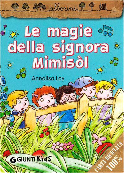 Le magie della signora Mimisòl