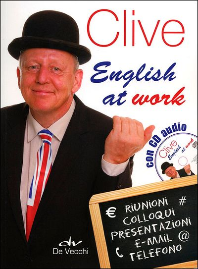 Clive. English at work + CD audio