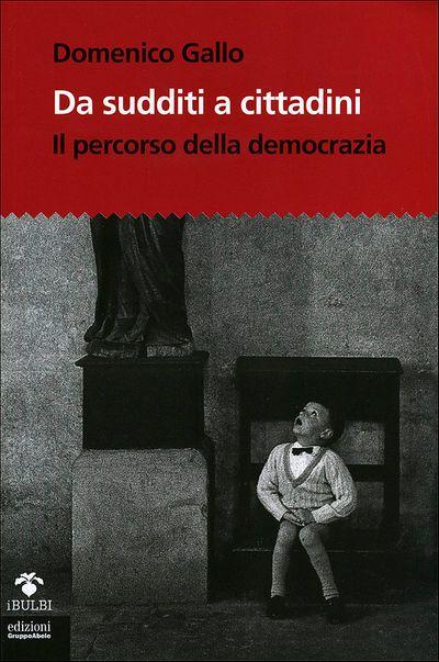 Da sudditi a cittadini + CD-Rom