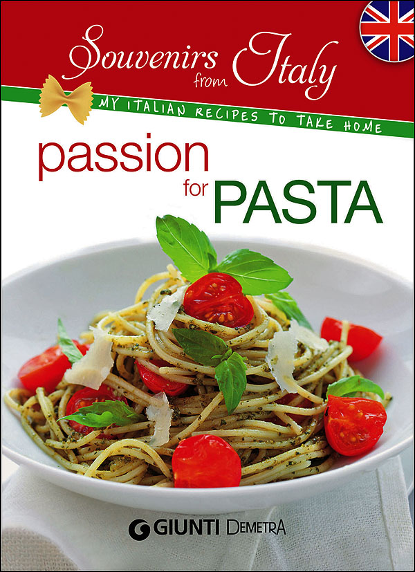 Passion for Pasta (inglese)