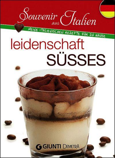 Leidenschaft Süsses (tedesco)
