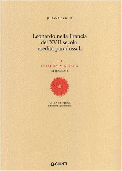 Leonardo nella Francia del XVII secolo: eredità paradossali