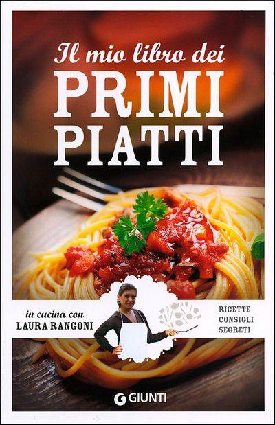 Il mio libro dei primi piatti