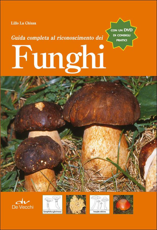 Guida completa al riconoscimento dei funghi + DVD