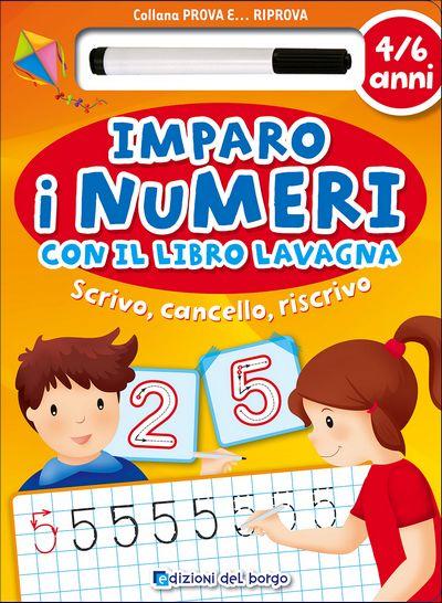 Imparo i numeri con il libro lavagna - 4/6 anni