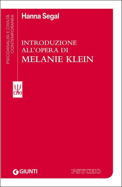 Introduzione all'opera di Melanie Klein