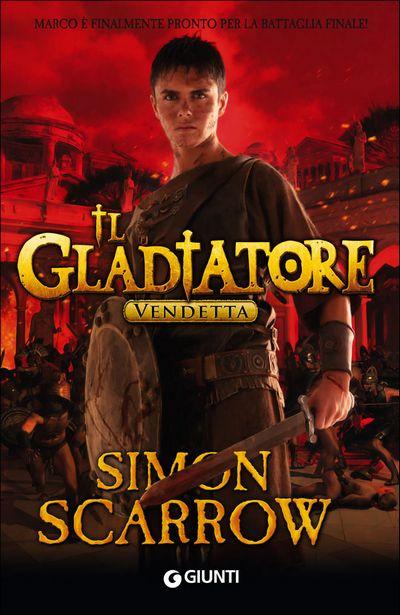 Il Gladiatore. Vendetta