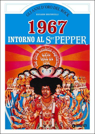 1967. Intorno al SGT Pepper