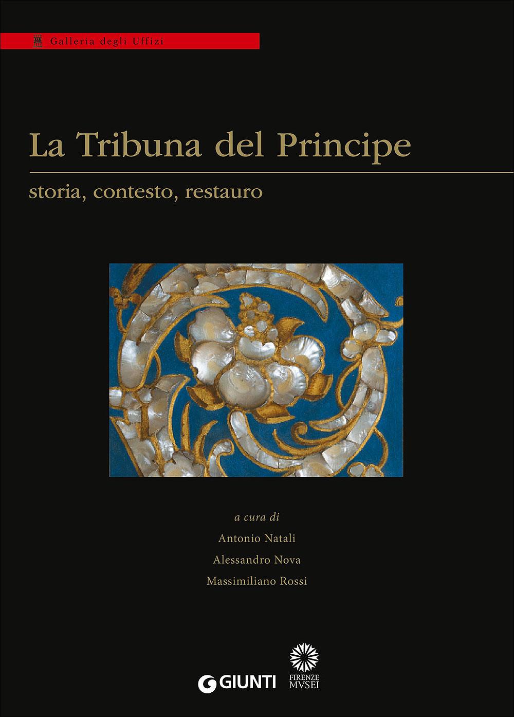 La Tribuna del Principe: storia, contesto, restauro