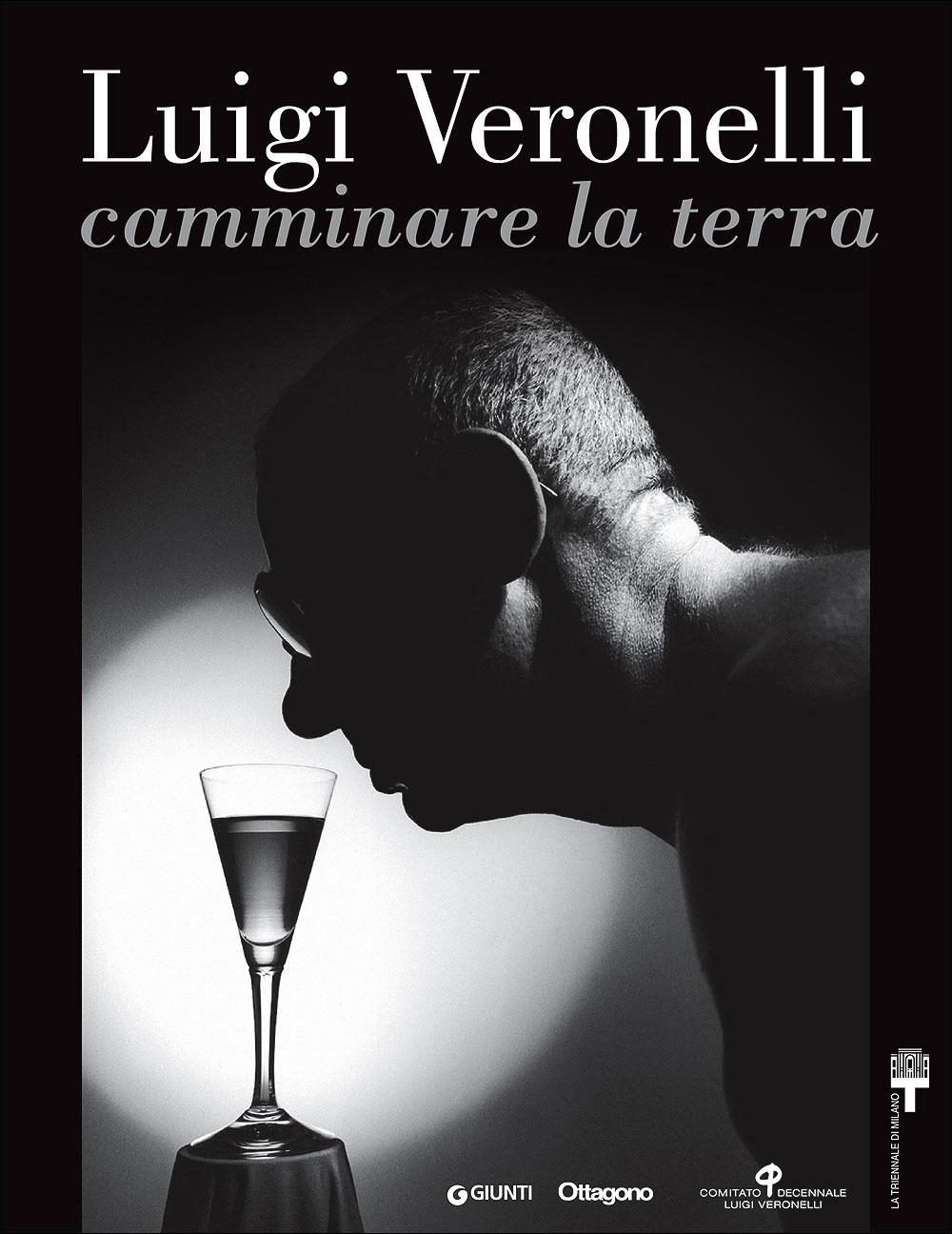 Luigi Veronelli: camminare la terra