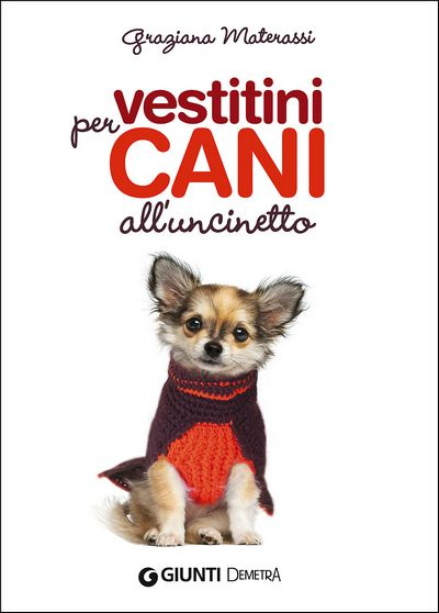 Vestitini per cani all'uncinetto
