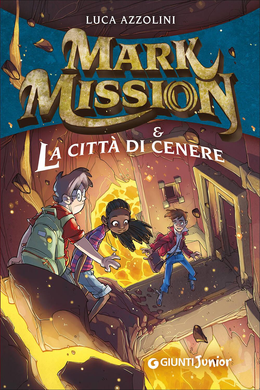 Mark Mission & La Città di Cenere