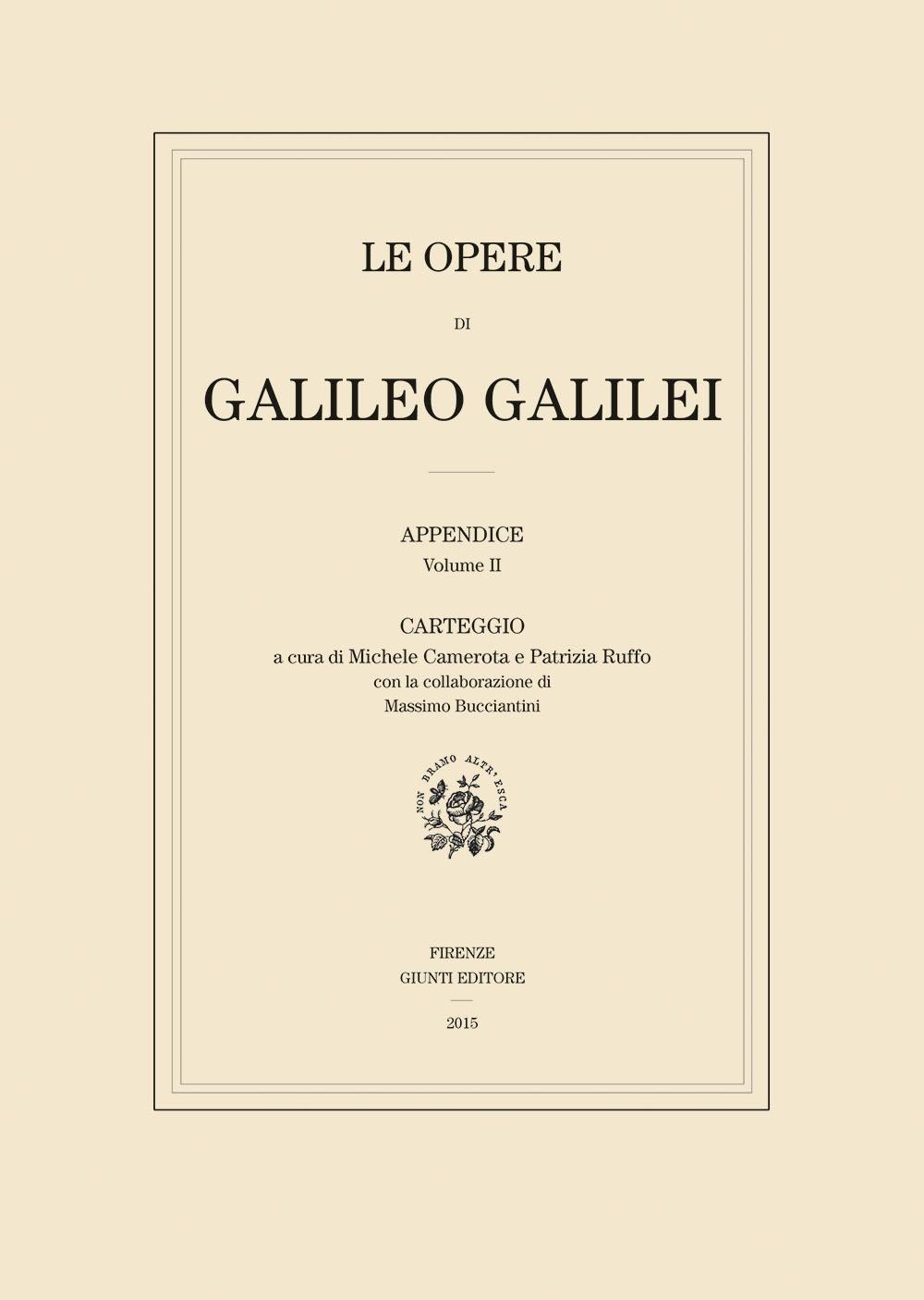 Le Opere di Galileo Galilei - Carteggio (edizione in brossura)